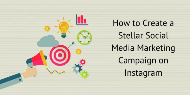 Guest Post: Eleven Steps to Creating A Stellar Social Media Marketing Campaign On Instagram Marketing Social Media