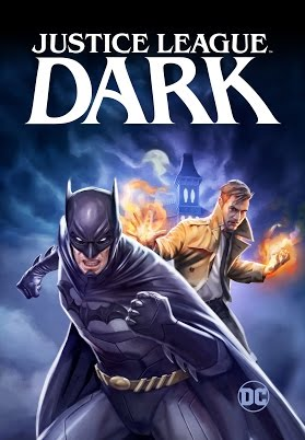 BLU-RAY REVIEW: JUSTICE LEAGUE DARK