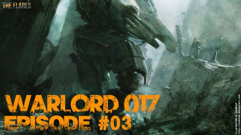 Warlord-017 // #03 : Le Contrat