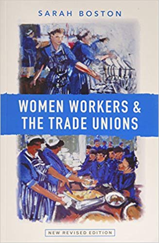 Review of 'Women Workers and the Trade Unions: New Revised Edition'