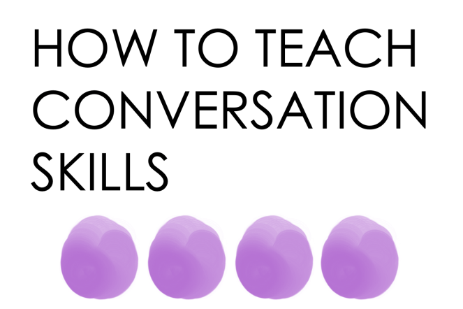 How To Teach Conversation Skills