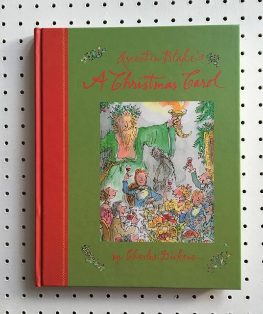 Quentin Blake's illustrated edition of Charles Dickens' A Christmas Carol book cover