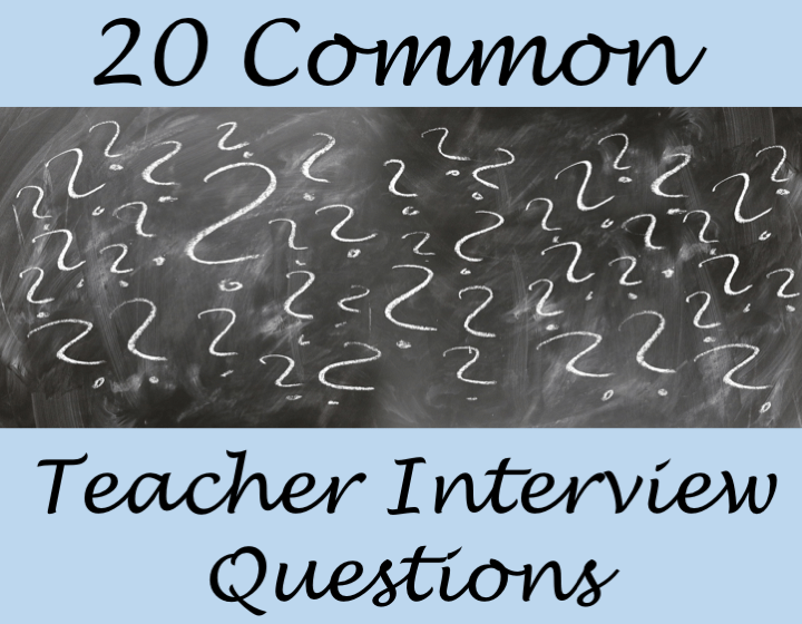 20 Common Teacher Interview Questions