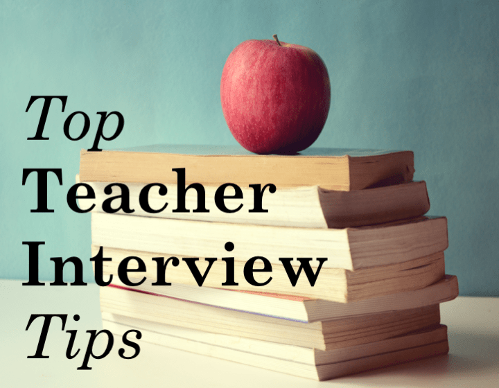 Top Teacher Interview Tips