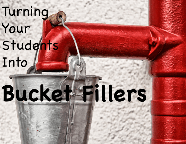 Turning Your Students into Bucket Fillers
