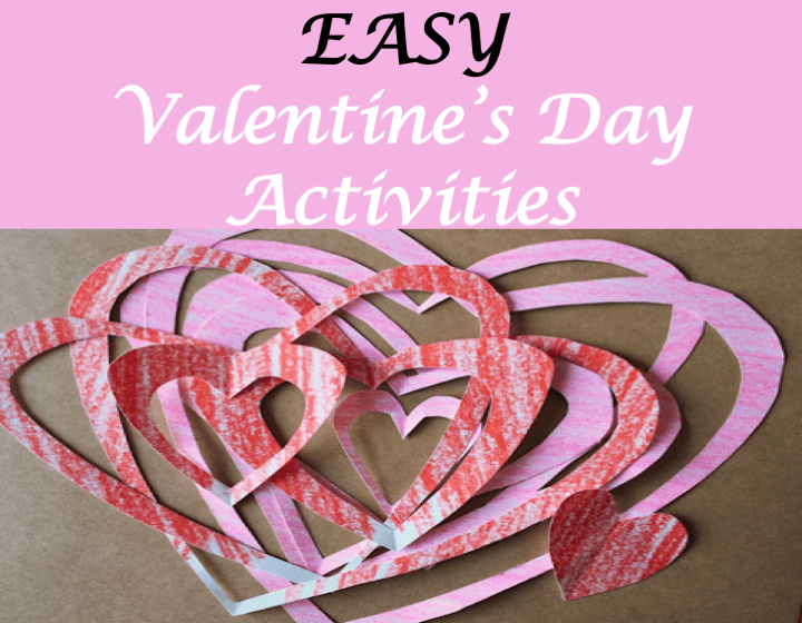 Easy Valentine's Day Activities