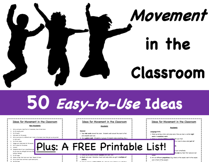 Movement in the Classroom: 50 Easy-to-Use Ideas