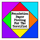 Foundation Paper Piecing For The Terrified Prep…