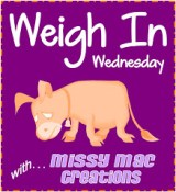 Weigh In Wednesday
