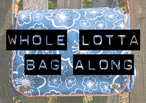 Whole Lotta Bag Along Day 7