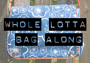 Whole Lotta Bag Along Day 6
