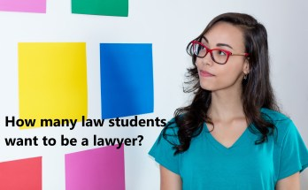 how many law students want to be a lawyer