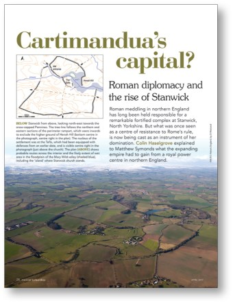 RIGHT We explored the Iron Age oppidum at Stanwick, the seat of Queen Cartimandua, in CA 325.