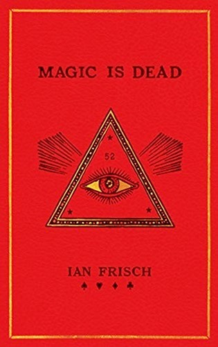 Magic is Dead cover