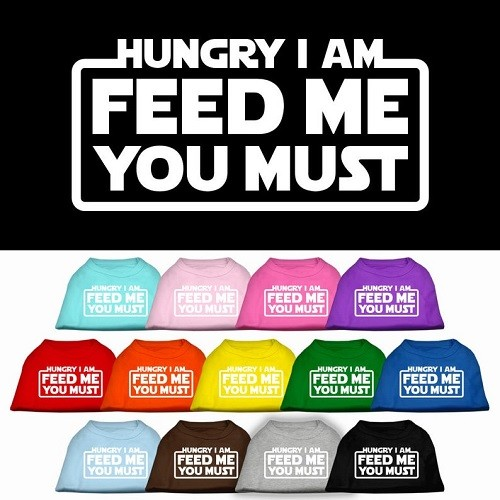 Hungry I Am, Feed Me You Must Screen Print Dog Shirt | The Pet Boutique