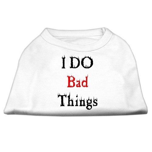 I Do Bad Things Screen Print Dog Shirt - White | The Pet Boutique