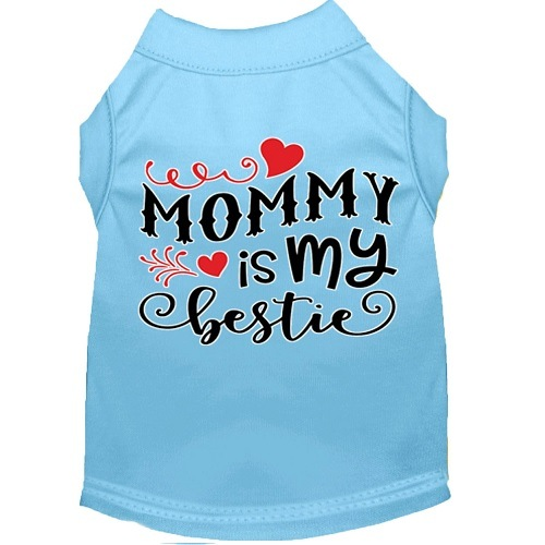 Mommy Is My Bestie Screen Print Dog Shirt - Baby Blue   The Pet Boutique