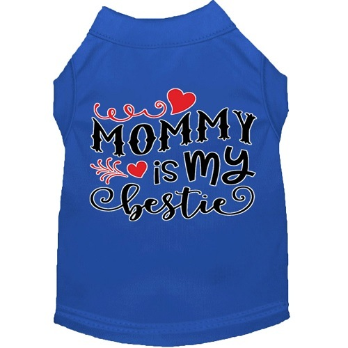 Mommy Is My Bestie Screen Print Dog Shirt - Blue   The Pet Boutique