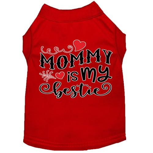 Mommy Is My Bestie Screen Print Dog Shirt - Red   The Pet Boutique