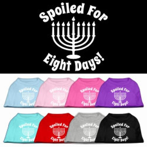 Spoiled for 8 Days Screen Print Dog Shirt   The Pet Boutique