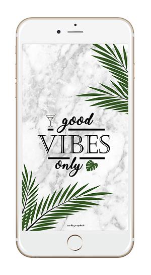 Good Vibes Only Fond d'Ecran