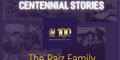 Centennial stories - The Paiz Family