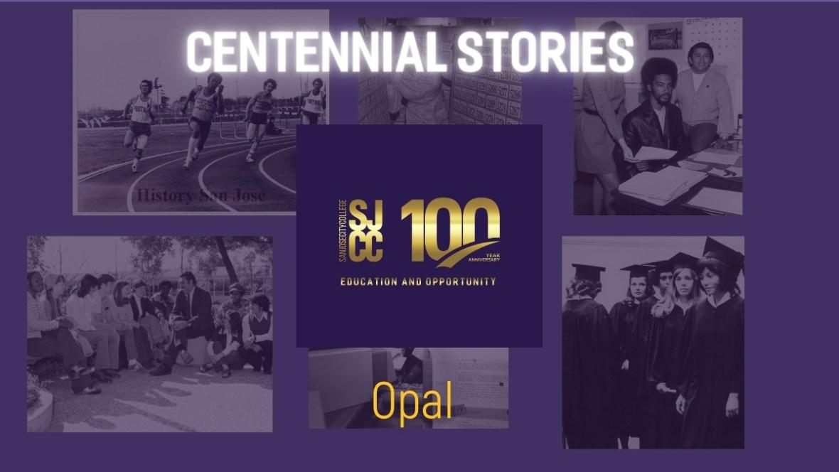 Centennial Stories on alumna Opal