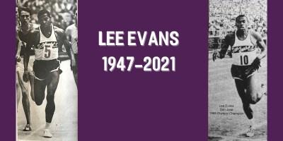 Lee Evans 1947-2021