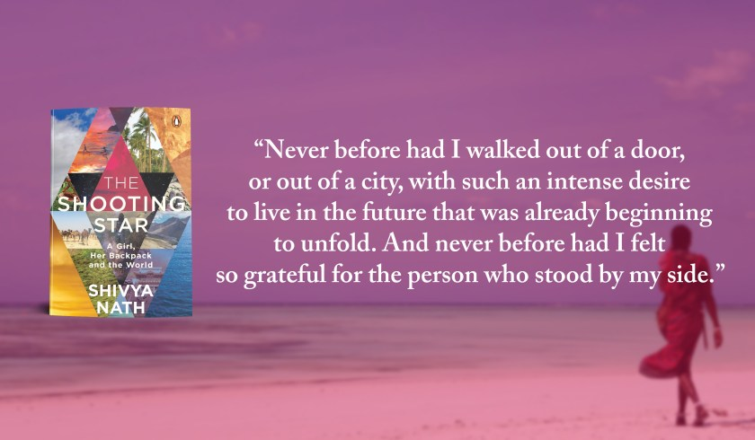 The shooting star book, Shivya Nath, The shooting star quotes, travel books by indian authors