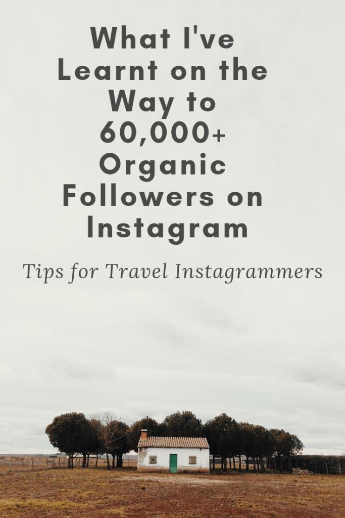 organic followers instagram, organic growth instagram, travel instagrammers, best instagram travel blogs