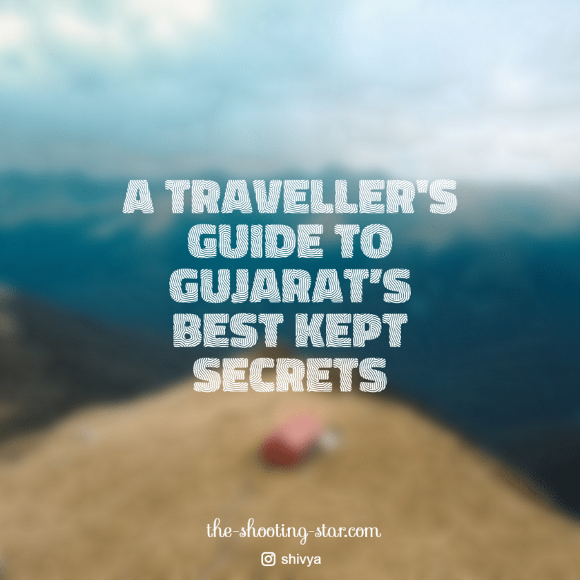 gujarat travel guide, gujarat travel, gujarat blog, gujarat solo travel
