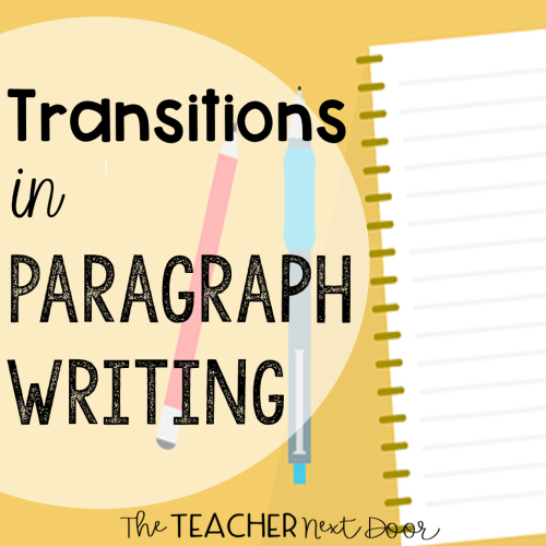 small resolution of Teaching Paragraph Writing: Transitions - The Teacher Next Door
