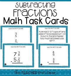 5th Grade Subtracting Fractions Task Cards   Subtracting Fractions Center –  The Teacher Next Door [ 960 x 960 Pixel ]