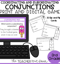 Coordinating and Subordinating Conjunctions Game Print and Digital – The  Teacher Next Door [ 960 x 960 Pixel ]