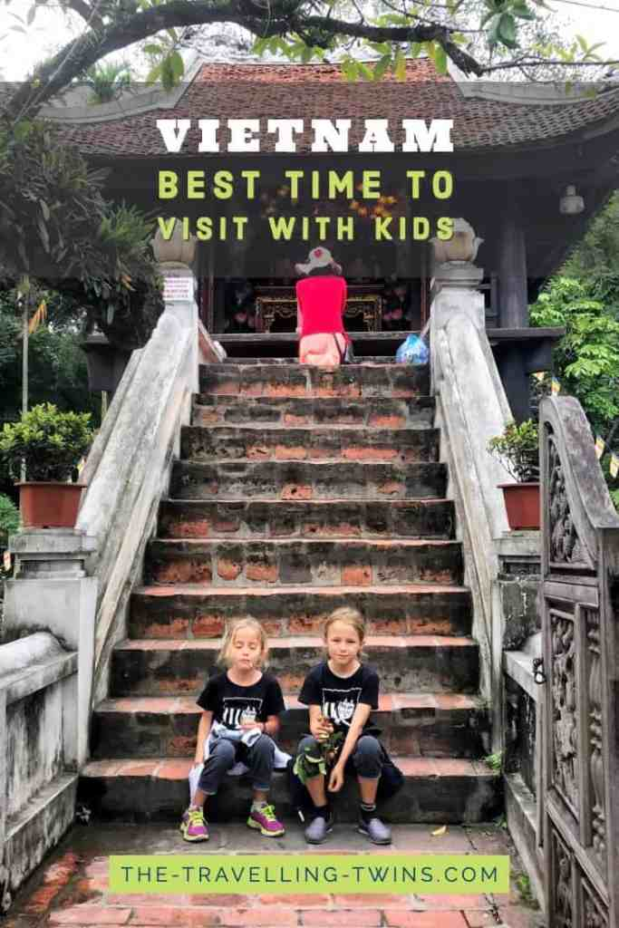 Best time to Visit Vietnam with Kids - pin it
