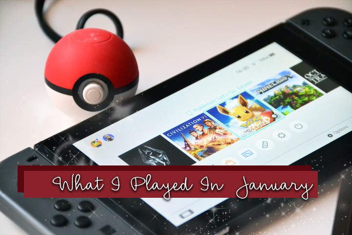 What I Played In January Title