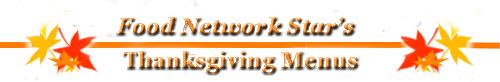 Food Network Star's Thanksgiving Menus