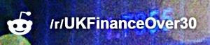 Reddit UKFinanceOver30