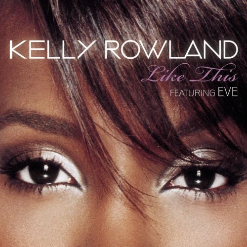 """Kelly Rowland """"Like This"""" Single Cover"""