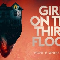 Girl on the Third Floor: Indie Thriller Mortgages More Scares From Its Haunted House