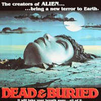 Dead & Buried: The Best 80's Horror Movie You Haven't Seen