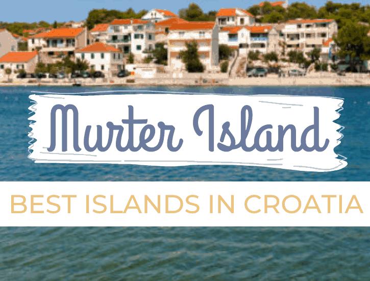 Best Islands in Croatia, Murter, Pinterest Pin, The Abundant Traveler