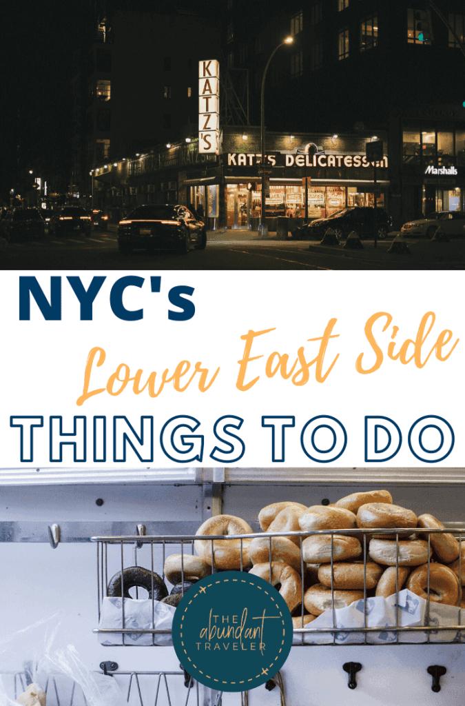 Lower East Side Things To Do, Pinterest Pin, The Abundant Traveler
