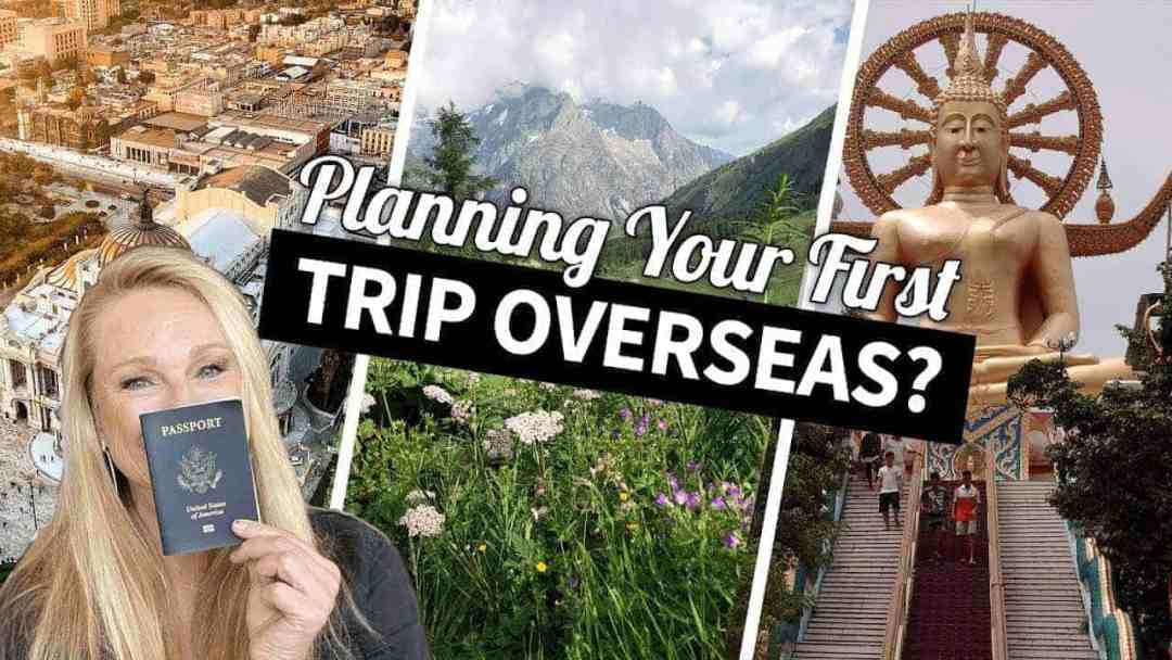 Best locations for your first trip abroad!
