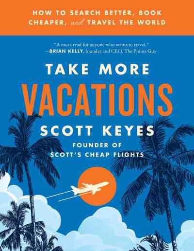 Scott's Cheap Flights Book