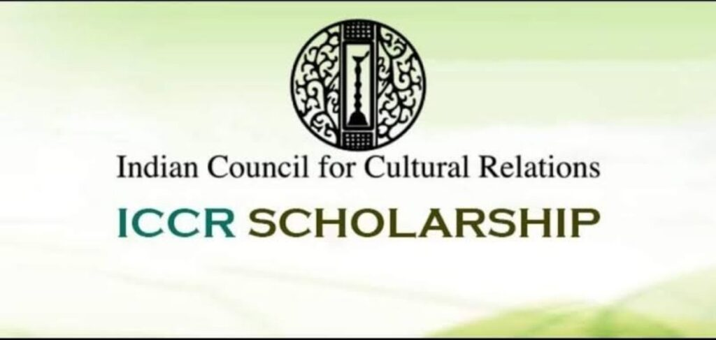 INDIAN COUNCIL FOR CULTURAL RELATIONS (ICCR) SCHOLARSHIP