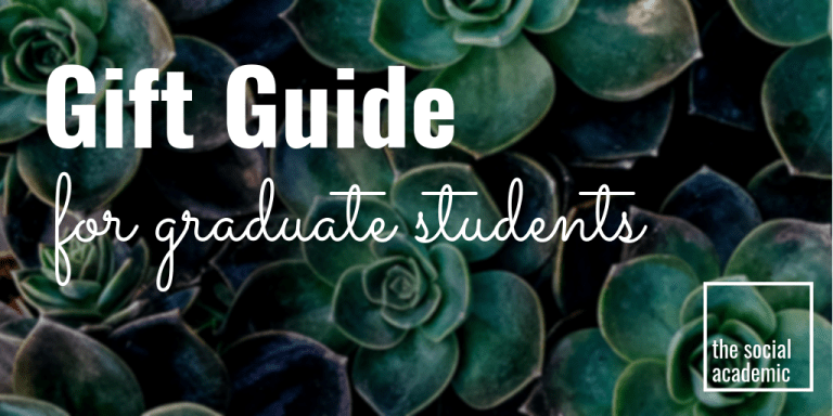 Gift Guide for Graduate Students