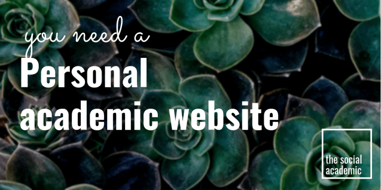 You need a personal academic website