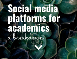 Social Media platforms for academics, a breakdown