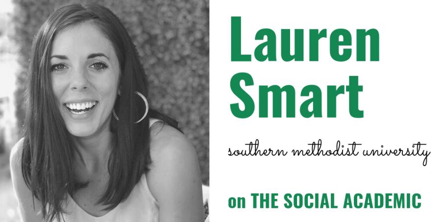 Lauren Smart of Southern Methodist University on The Social Academic
